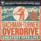 King Biscuit Flower Hour: Bachman–Turner Overdrive, 1974 г.